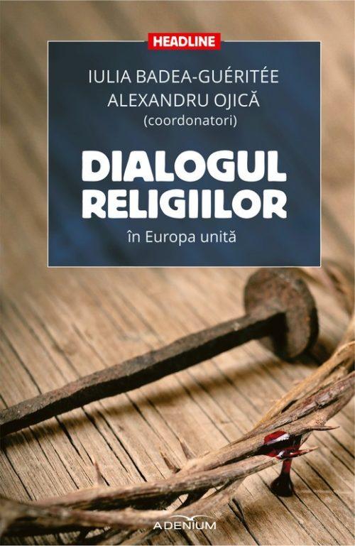 Dialogul religiilor în Europa unită - 255 494 dialogul religiilor in europa unita - Meridiane Publishing