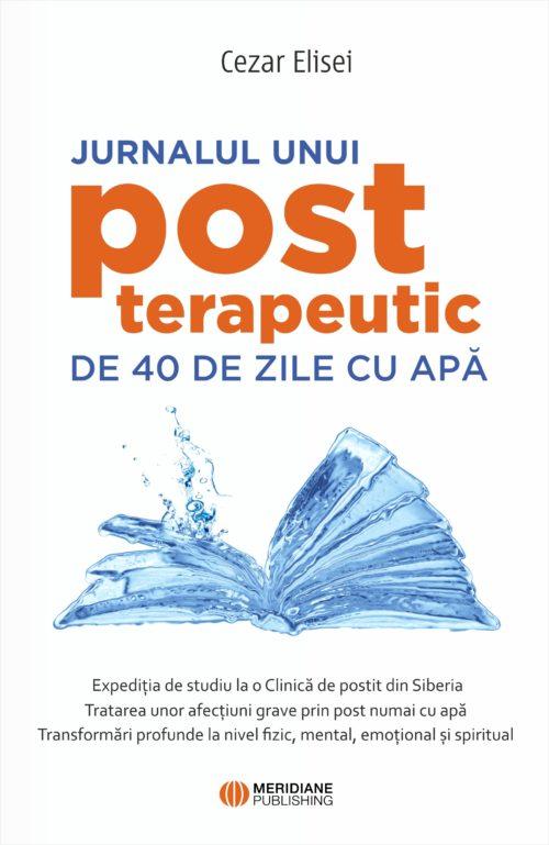 Jurnalul unui post terapeutic de 40 de zile cu apă - coperta jurnal post cezar elisei moch up 1 - Meridiane Publishing