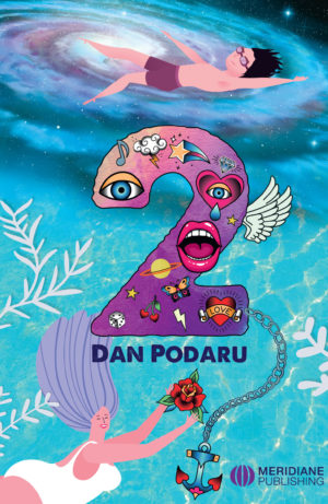 Inefabilul poet Dan Podaru și povestea zânelor sale - c1 - Meridiane Publishing