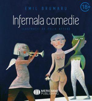 Noutăți - 221 466 infernala comedie min - Meridiane Publishing